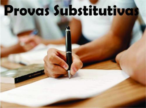 PROVA SUBSTITUTIVA: ATENÇÃO - HORÁRIO E LOCAL.