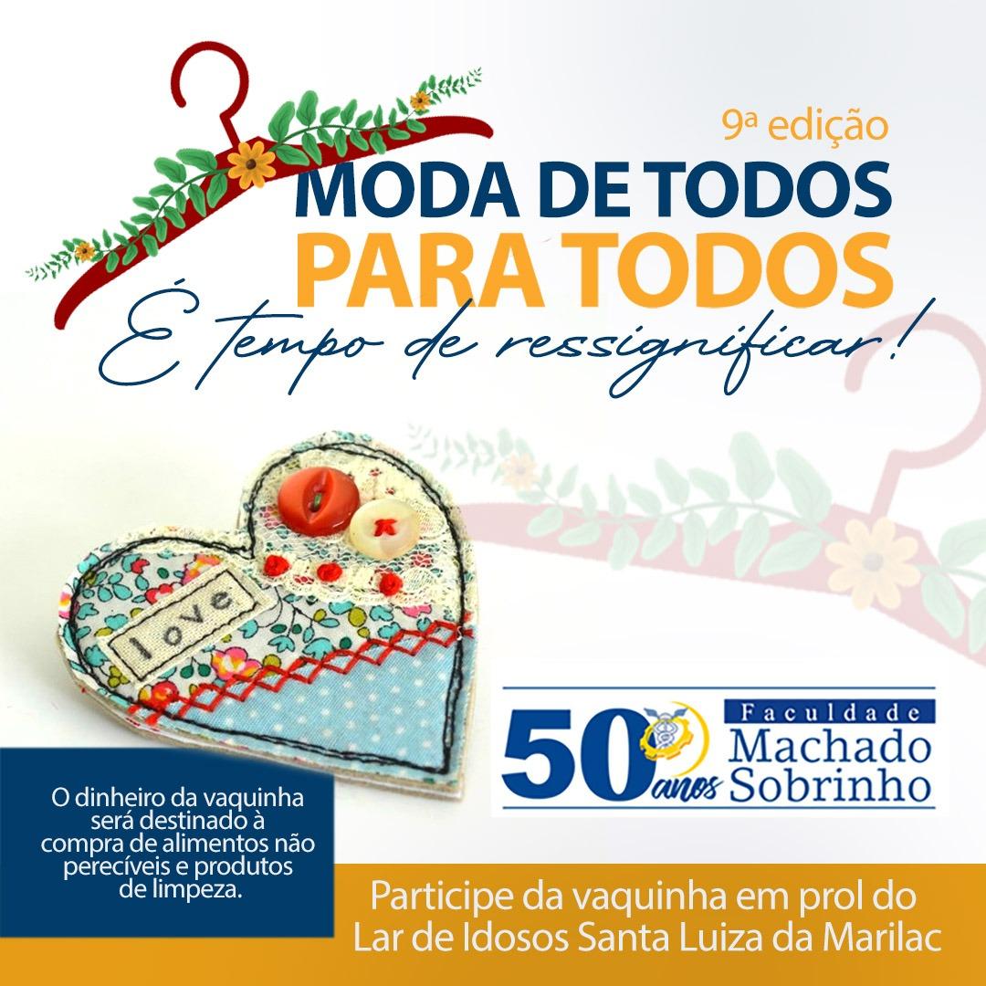 NONA EDIÇÃO DO PROJETO MODA DE TODOS PARA TODOS